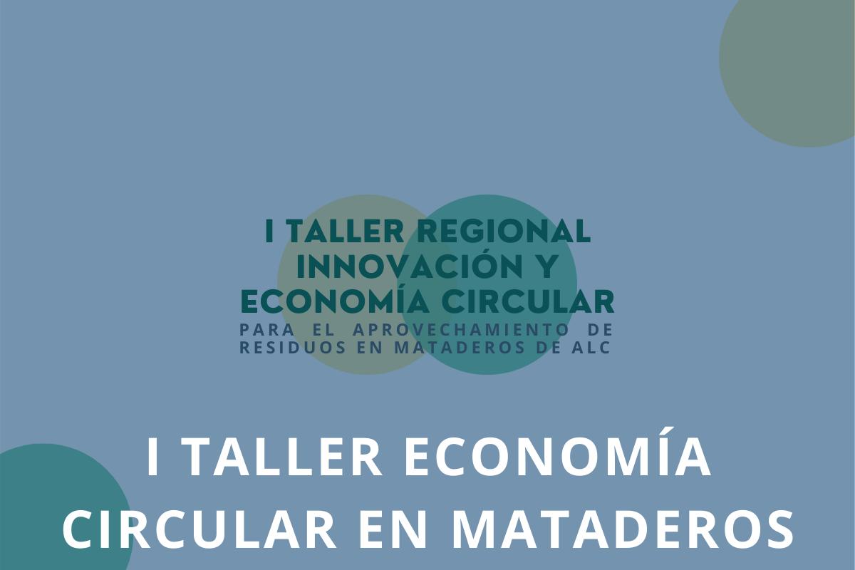 02_I Taller Economia Circular Mataderos