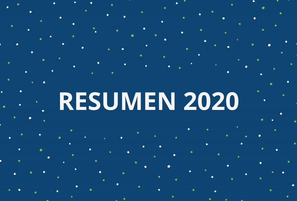 Resumen de nuestro 2020